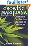 Growing Marijuana For Beginners: Cann...
