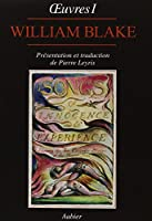 Oeuvres de William Blake, tome 1