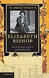 The Cambridge Companion to Elizabeth Bishop (Cambridge Companions to Literature)