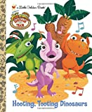 Hooting, Tooting Dinosaurs (Dinosaur Train) (Little Golden Book) (037586153X) by Posner-Sanchez, Andrea