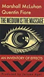 The Medium Is the Massage: An Inventory of Effects (1584230703) by McLuhan, Marshall