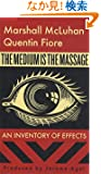 The Medium Is the Massage: An Inventory of Effects