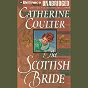 The Scottish Bride: Bride Series, Book 6 | [Catherine Coulter]