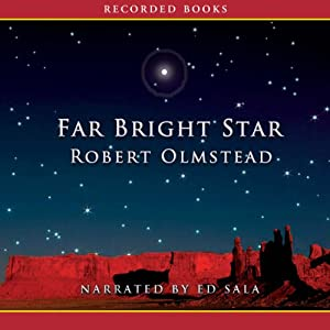 Far Bright Star | [Robert Olmstead]