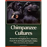 "Chimpanzee Cultures: With a Foreword by Jane Goodallvon ""Richard W. Wrangham"""
