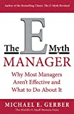 img - for The E-Myth Manager: Why Management Doesn't Work - and What to Do About It book / textbook / text book