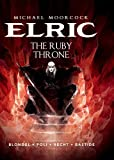 Michael Moorcocks Elric Vol. 1: The Ruby Throne
