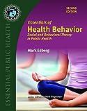 Essentials Of Health Behavior (Essential Public Health)
