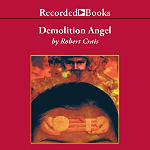 Demolition Angel | [Robert Crais]