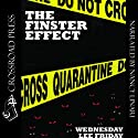 The Finster Effect (       UNABRIDGED) by Wednesday Lee Friday Narrated by Nancy Linari