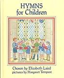 Hymns for Children (0001831720) by Laird, Elizabeth