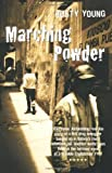 img - for Marching Powder by Rusty Young (2-Jul-2004) Paperback book / textbook / text book
