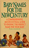 img - for Baby Names for the New Century book / textbook / text book