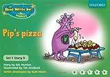 Ruth Miskin Read Write Inc. Phonics: Green Set 1 Storybooks: Pip's Pizza