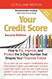 51y9XlL5RdL. SL160  Your Credit Score: How to Fix, Improve, and Protect the 3 Digit Number that Shapes Your Financial Future (2nd Edition)