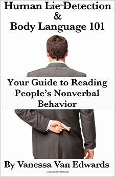 Nonverbal Behavior (9781482040234): Vanessa Van Edwards: Books