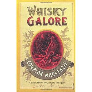 Whisky Galore - Compton Mackenzie