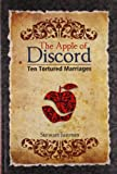 img - for The Apple Of Discord (Ten Tortured Marriages) book / textbook / text book
