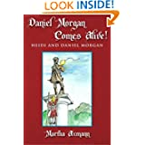 Daniel Morgan Comes Alive!: Heidi and Daniel Morgan