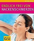 Frei von Nackenschmerzen (GU Feel good!)