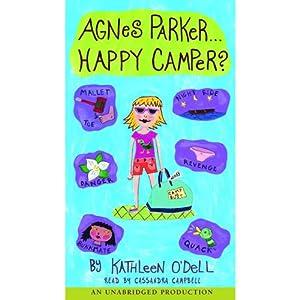 Agnes Parker, Happy Camper | [Kathleen O'Dell]