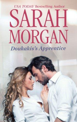 Doukakis's Apprentice (21st Century Bosses) by Sarah Morgan