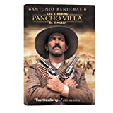 And Starring Pancho Villa As Himself ~ Antonio Banderas