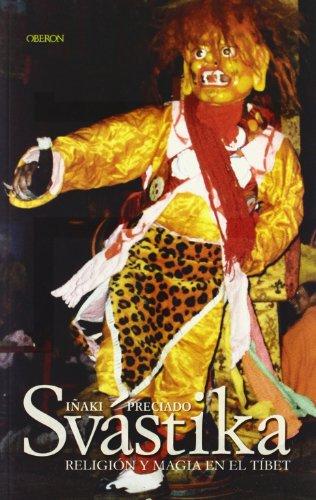 Svástika: Religión y magia en el Tíbet (Sendas)