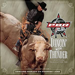 Various Artists - Dancin' With Thunder - The Official Music Of The PBR
