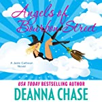 Angels of Bourbon Street: Jade Calhoun Series: Book 4 (       UNABRIDGED) by Deanna Chase Narrated by Traci Odom