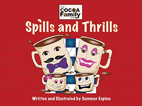 The Cocoa Family Books; Spills and Thrills PDF