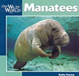 img - for Manatees (Our Wild World) book / textbook / text book