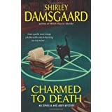 Charmed to Death (Ophelia and Abby Mysteries)by Shirley Damsgaard
