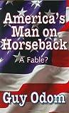 America's Man on Horseback