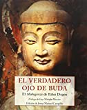 El Verdadero Ojo De Buda