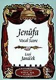 Jenufa Vocal Score (Dover Vocal Scores) (0486424332) by Janacek, Leos