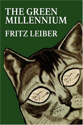 Review:  The Green Millennium by Fritz Leiber