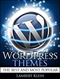 Wordpress Themes the Top Rated and Most Useful Themes - Intro Price (English Edition)