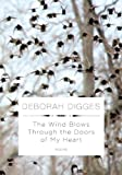 The Wind Blows Through the Doors of My Heart: Poems