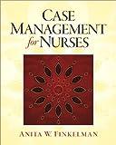Case Management for Nurses