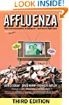 Affluenza: How Over-consumption Is Ki...