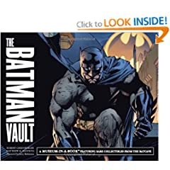 The Batman Vault: A Museum-in-a-Book with Rare Collectibles from the Batcave by Matthew Manning and Robert Greenberger