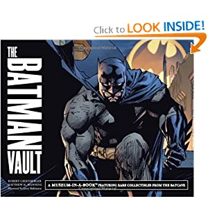The Batman Vault: A Museum-in-a-Book with Rare Collectibles from the Batcave by