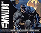 The Batman Vault: A Museum-in-a-Book with Rare Collectibles from the Batcave (0762436638) by Matthew Manning