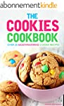 The Cookies Cookbook: Over 25 Mouthwa...