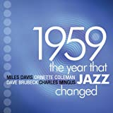 1959: The Year That Jazz Changed [4CD Box Set]by Miles Davis