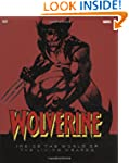 Wolverine Inside the World of the Liv...