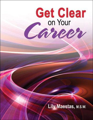 GET CLEAR ON YOUR CAREER