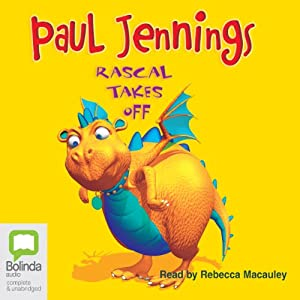 Rascal Takes Off | [Paul Jennings]