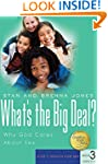 What's the Big Deal?: Why God Cares A...